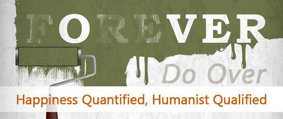 Do-Over-Happiness-Quantified-Humanist-Qualified