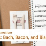 The Three Bs Bach Bacon and Biscuits