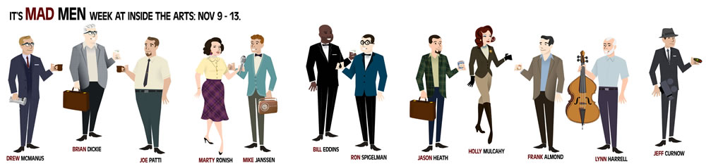 Meet the authors of Inside The Arts as Mad Men characters. You can Mad Men yourself at AMCs website.